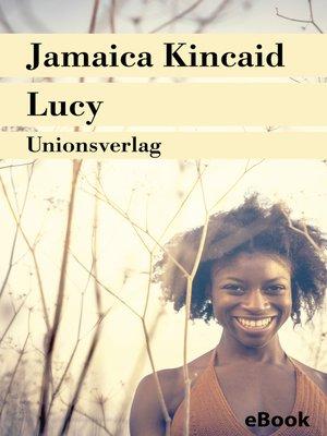 an analysis of the novel lucy by jamaica kincaid