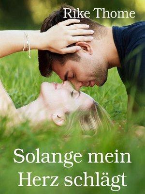 cover image of Solange mein Herz schlägt