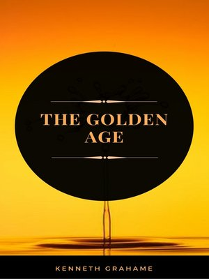 cover image of The Golden Age (ArcadianPress Edition)
