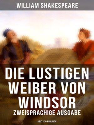 cover image of Die lustigen Weiber von Windsor (Zweisprachige Ausgabe