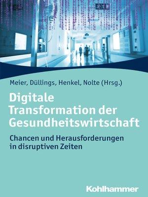cover image of Digitale Transformation der Gesundheitswirtschaft