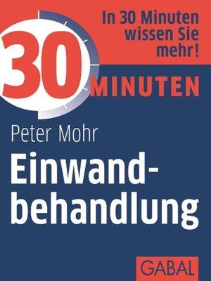 cover image of 30 Minuten Einwandbehandlung