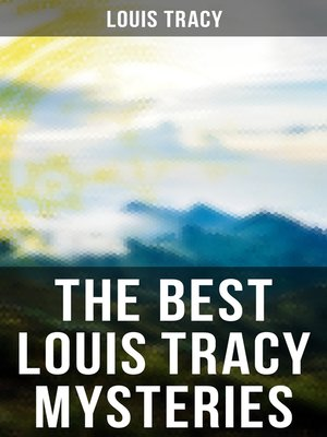 cover image of The Best Louis Tracy Mysteries