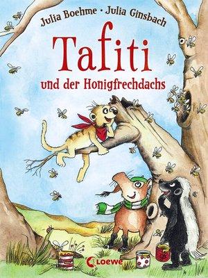 cover image of Tafiti und der Honigfrechdachs