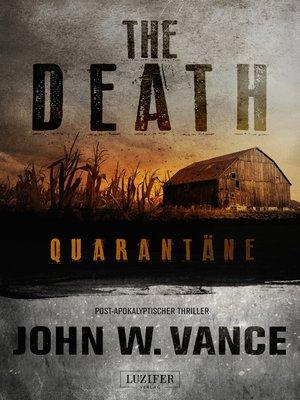 cover image of QUARANTÄNE (The Death 1)
