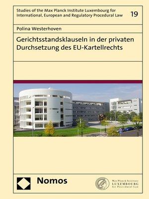 cover image of Gerichtsstandsklauseln in der privaten Durchsetzung des EU-Kartellrechts