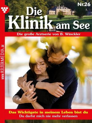 cover image of Die Klinik am See 26 – Arztroman