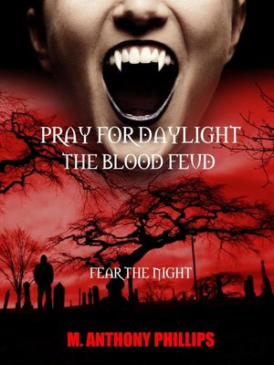 cover image of Pray for Daylight/the Blood Feud