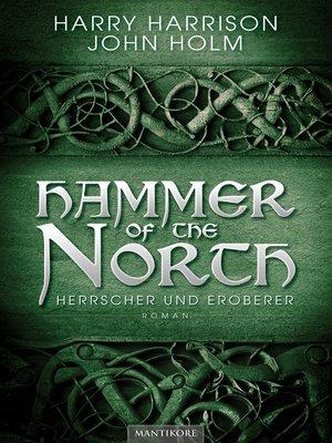 cover image of Hammer of the North--Herrscher und Eroberer