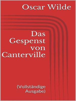 cover image of Das Gespenst von Canterville (Vollständige Ausgabe)