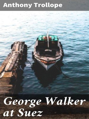 cover image of George Walker at Suez