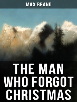 cover image of THE MAN WHO FORGOT CHRISTMAS
