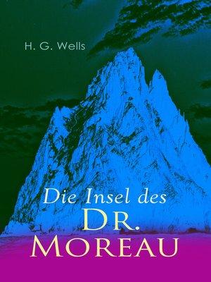 cover image of Die Insel des Dr. Moreau