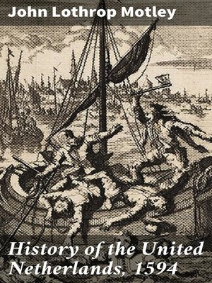 cover image of History of the United Netherlands, 1594
