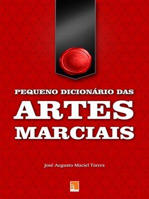 cover image of Pequeno dicionário das Artes Marciais