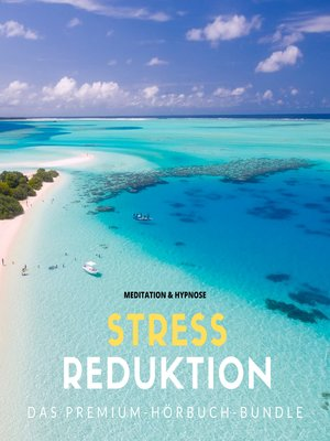 cover image of Stressreduktion durch heilsame Tiefenentspannung