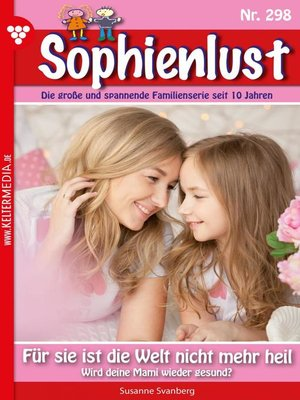 cover image of Sophienlust 298 – Familienroman