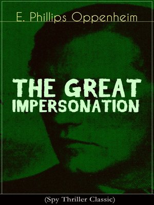 cover image of THE GREAT IMPERSONATION (Spy Thriller Classic)