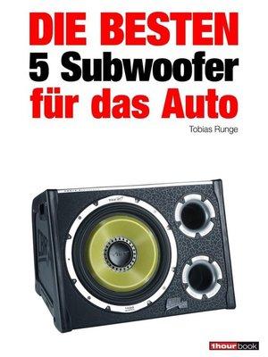 cover image of Die besten 5 Subwoofer für das Auto