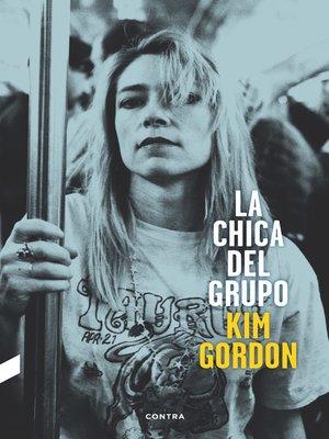 cover image of La chica del grupo