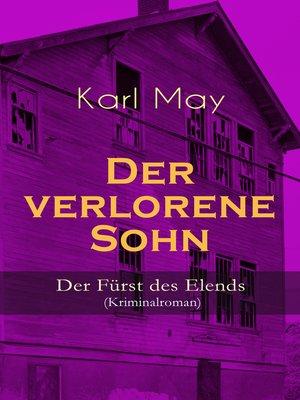 cover image of Der verlorene Sohn--Der Fürst des Elends (Kriminalroman)
