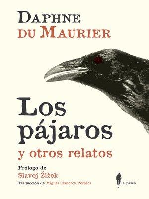 cover image of Los pájaros y otros relatos