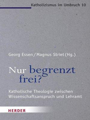 cover image of Nur begrenzt frei?