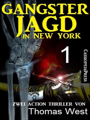 cover image of Gangsterjagd in New York 1--Zwei Action Thriller