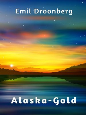cover image of Alaska-Gold