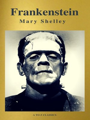 cover image of Frankenstein (A to Z Classics)