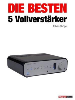 cover image of Die besten 5 Vollverstärker