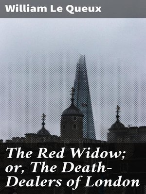 cover image of The Red Widow; or, the Death-Dealers of London