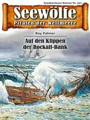 cover image of Seewölfe--Piraten der Weltmeere 327
