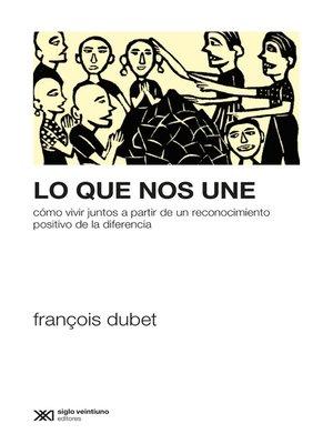 cover image of Lo que nos une