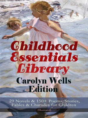 cover image of Childhood Essentials Library--Carolyn Wells Edition
