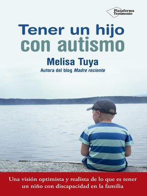 cover image of Tener un hijo con autismo