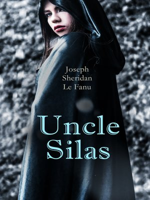 cover image of Uncle Silas