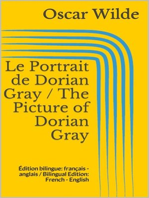 cover image of Le Portrait de Dorian Gray / the Picture of Dorian Gray