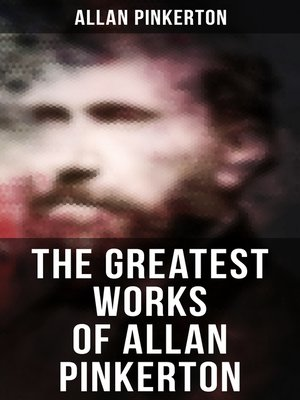 cover image of The Greatest Works of Allan Pinkerton
