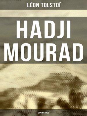 cover image of Hadji Mourad--L'intégrale