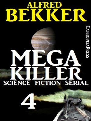 cover image of Mega Killer 4 (Science Fiction Serial)
