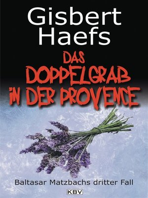 cover image of Das Doppelgrab in der Provence