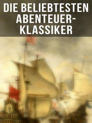 cover image of Die beliebtesten Abenteuer-Klassiker