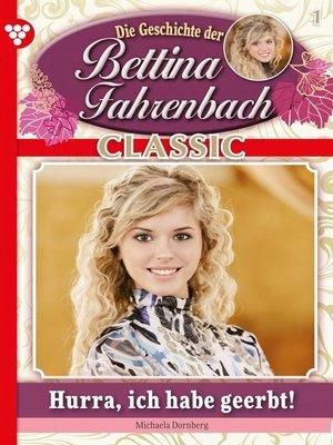 cover image of Bettina Fahrenbach Classic 1 – Liebesroman