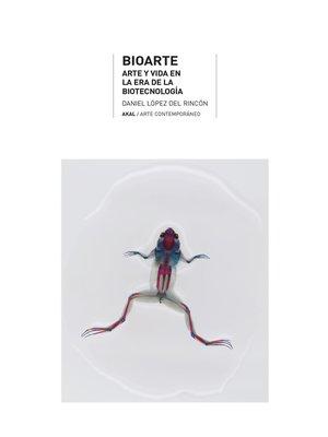 cover image of Bioarte