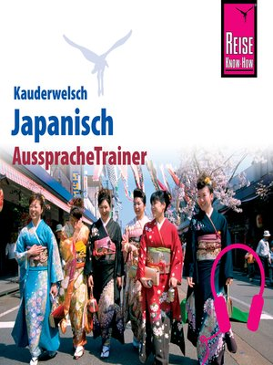 cover image of Reise Know-How Kauderwelsch AusspracheTrainer Japanisch