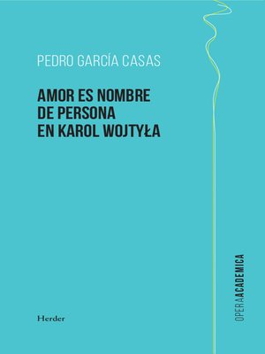cover image of Amor es nombre de persona en Karol Wojtyla