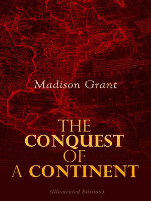 cover image of The Conquest of a Continent (Illustrated Edition)