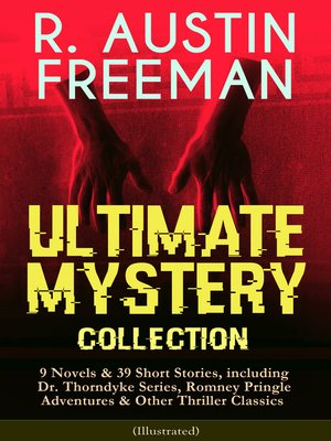 cover image of R. AUSTIN FREEMAN--Ultimate Mystery Collection