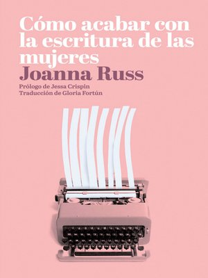 cover image of Cómo acabar con la escritura de las mujeres